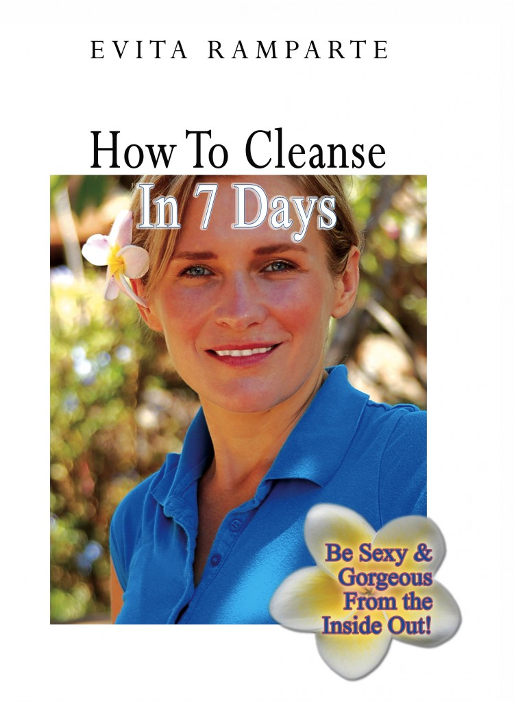 How to Cleanse and Detox in 7 Days!